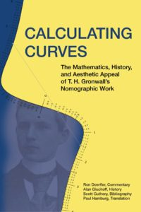 Calculating Curves by T.H. Gronwall, Ron Doerfler, Alan Gluchoff, Scott Guthery, and Paul Hamburg