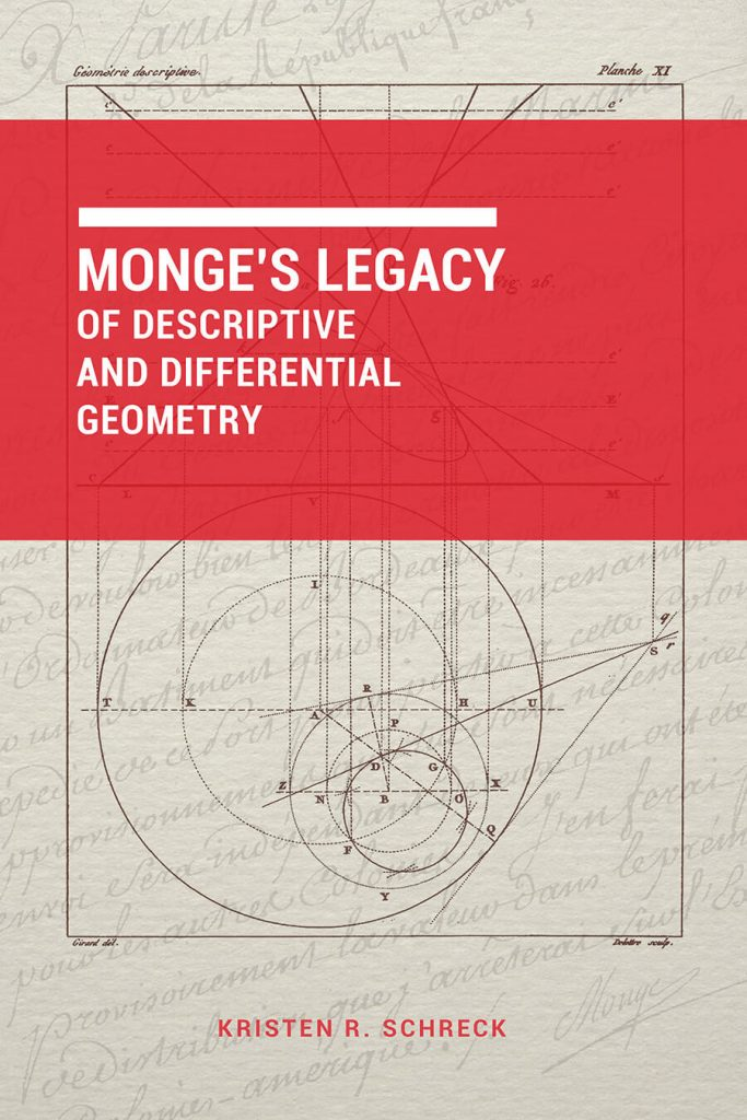 Monge's Legacy of Descriptive and Differential Geometry Cover